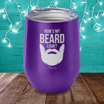 How's My Beard Look Laser Etched Tumbler
