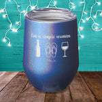 I'm A Simple Woman Beer Flip Flops Wine Laser Etched Tumbler