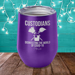 Custodians Disinfecting The World Laser Etched Tumbler