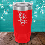 Life Is Better On The Patio Laser Etched Tumbler