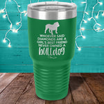 Never Owned A Bulldog Laser Etched Tumbler