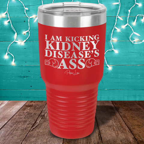 100% Donation - Kidney - I Am Kicking Kidney Diseases Ass Laser Etched Tumbler