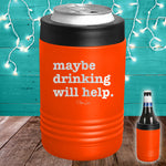 Maybe Drinking Will Help Beverage Holder
