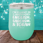 I'm Fluent In 3 Languages 12oz Stemless Wine Cup