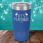 Let's Flamingle Laser Etched Tumbler