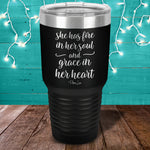 She Has Fire In Her Soul Laser Etched Tumbler