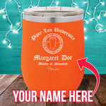 PL University Master of Mimosas (CUSTOM) 12oz Stemless Wine Cup