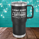 Caffeinate And Hope For The Best Travel Mug