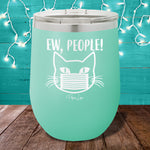 Ew People 12oz Stemless Wine Cup