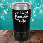 Girlfriend Fiancee Wife Laser Etched Tumbler