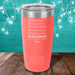 Black Friday Let's Do This Laser Etched Tumbler