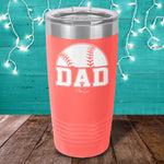 Baseball Dad Laser Etched Tumbler
