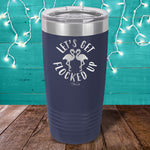 Let's Get Flocked Up Bride Laser Etched Tumbler