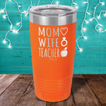Mom Wife Teacher Laser Etched Tumbler