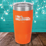 MS I Am Unstoppable Laser Etched Tumbler