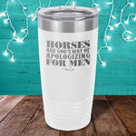 Horses Are Gods Way Laser Etched Tumbler