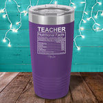 Teacher Nutritional Facts Laser Etched Tumbler