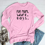 Fur Mom Wife Boss Winter Apparel