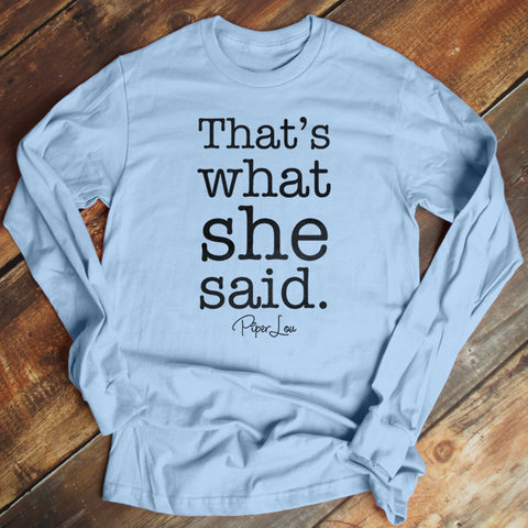 That's What She Said Men's Apparel