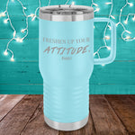 Jpann1 | Freshen Up Your Attitude 20oz Travel Mug