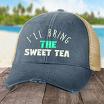 I'll Bring The Sweet Tea Hat