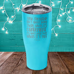 True Friendship Isn't About Being There When It's Convenient Laser Etched Tumbler