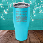 Most Of The Time I'm A Lady Laser Etched Tumbler