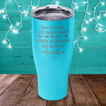 True Friends Are Never Apart Laser Etched Tumbler