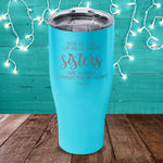 Side By Side Or Miles Apart Sisters Laser Etched Tumbler