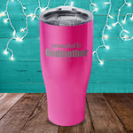 Promoted To Godmother Laser Etched Tumbler