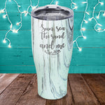 Sun, Sea The Sand And Me Laser Etched Tumbler