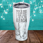 How To Have A Beach Body Laser Etched Tumbler