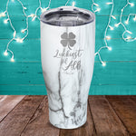 $17.99 SPECIAL -  Luckiest Of All Laser Etched Tumbler