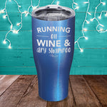 Running On Wine And Dry Shampoo Laser Etched Tumbler