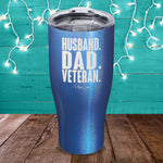 Husband Dad Veteran Laser Etched Tumbler
