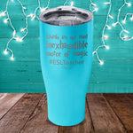 Words Are Our Most Inexhaustible Source Of Magic Laser Etched Tumbler