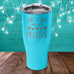 Just A Girl Who Loves Peckers Laser Etched Tumblers