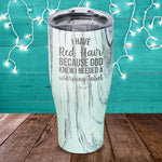 Red Hair Warning Label Laser Etched Tumbler