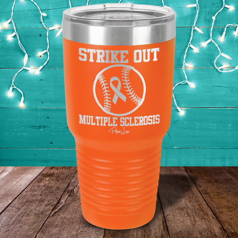 100% Donation - Multiple Sclerosis - Strike Out Laser Etched Tumbler
