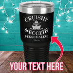Cruisin And Boozin (CUSTOM) Personalize Laser Etched Tumbler