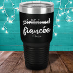 Girlfriend Fiancee Laser Etched Tumbler