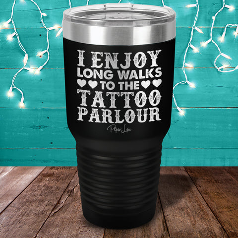 I Enjoy Long Walks To The Tattoo Parlour Laser Etched Tumbler