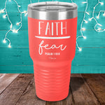 Faith Over Fear Bible Verse Laser Etched Tumbler