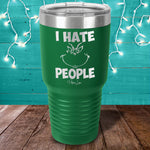 I Hate People Grinch Laser Etched Tumbler