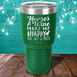 Horses And Wine Laser Etched Tumbler