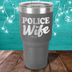 Police Wife Laser Etched Tumbler