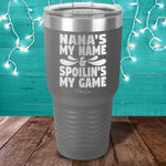 Nana's My Name Laser Etched Tumbler