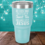Jesus And Sweet Tea Laser Etched Tumbler