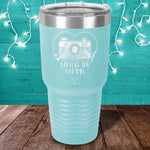 Capture The Good Times Laser Etched Tumbler