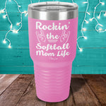 Rockin The Softball Mom Life Laser Etched Tumbler